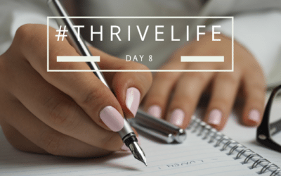 #ThriveLife Day 8: Do the Task No One Else Wants to Do