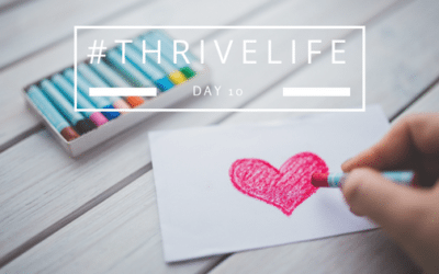 #ThriveLife Day 10: Tell Yourself Something Positive