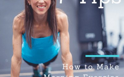 How to Become a Morning Exerciser: 7 Simple Steps